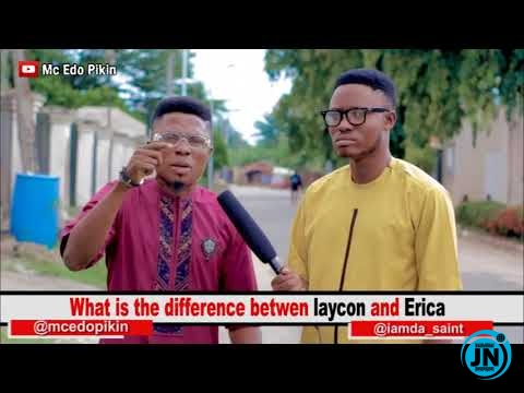 Mc Edopikin - Difference Between Laycon And Erica